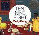 Ten, Nine, Eight (0688104800) by Molly Bang