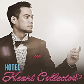 HOTEL-HEART-COLLECTOR-JAY'ED