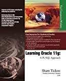 img - for By Prof. Sham Tickoo Purdue Univ. Learning Oracle 11g: A PL/SQL Approach (1st First Edition) [Paperback] book / textbook / text book