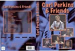 Carl Perkins & Friends