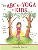 img - for The ABCs of Yoga for Kids: A Book for Coloring book / textbook / text book