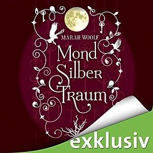 MondSilberTraum (MondLichtSaga 3) Audiobook