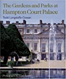 img - for The Gardens and Parks at Hampton Court Palace book / textbook / text book