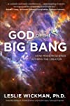 God of the Big Bang: How Modern Scien...