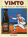 Sue Nichols Vimto: The Story of a Soft Drink