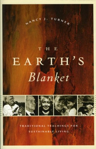 The Earth's Blanket: Traditional Teachings for...