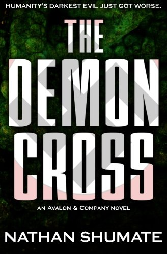 The Demon Cross: An Avalon & Company Novel