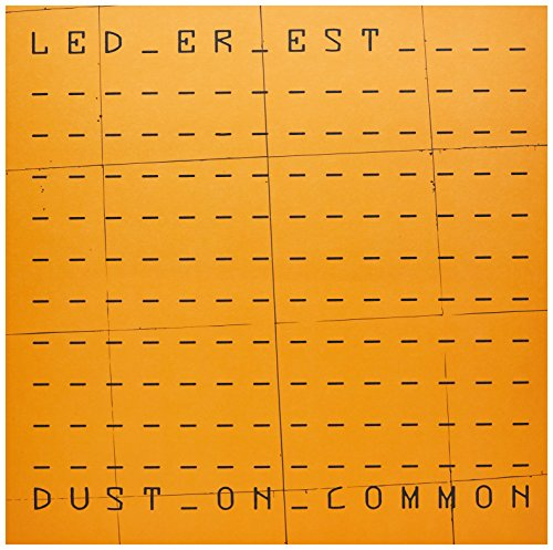 Vinilo : LED ER EST - Dust On Common