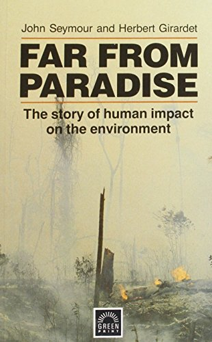 Far from Paradise: Story of Human Impact on the Environment