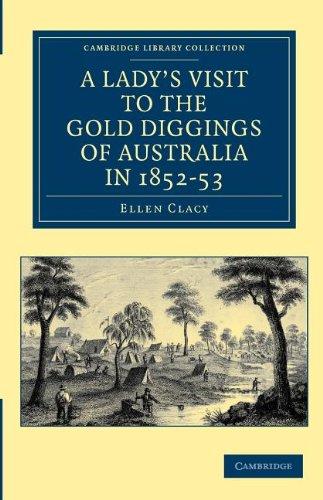一位女士访问澳大利亚金矿矿区 1852年-53 (剑桥大学图书馆收集-大洋洲史)