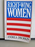 Right Wing Women (0399506713) by Andrea Dworkin