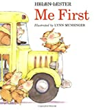 Me First (Sandpiper paperbacks) (0395720222) by Lester, Helen
