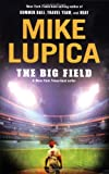 The Big Field (0142419109) by Lupica, Mike