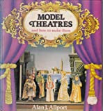 Model Theatres and How to Make Them