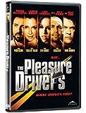 Pleasure Drivers (Ws)
