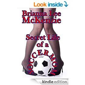 Secret Life of a Soccer Mom