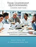 img - for Team Leadership Questionnaire - Leader Edition: Improving leadership through learning book / textbook / text book