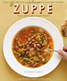 Zuppe: Soups from the kitchen of the American Academy in Rome, The Rome Sustainable Food Project