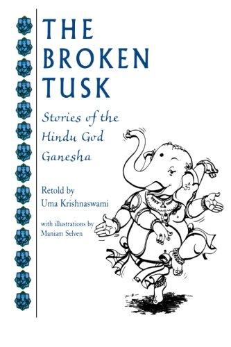 the-broken-tusk-stories-of-the-hindu-god-ganesha