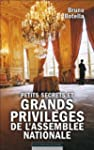 Petits secrets et grands privil�ges d...