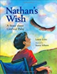 Nathan's Wish: A Story About Cerebral...