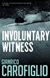 Involuntary Witness (Guido Guerrieri)