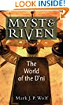 Myst and Riven: The World of the D'ni...