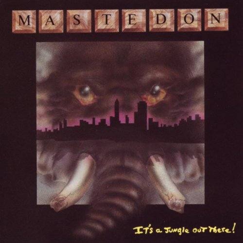 Mastedon: It's a Jungle Out There