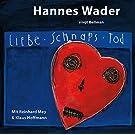 Liebe, Schnaps, Tod - Wader singt Bellman [Original Recording Remastered]