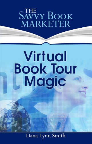 Virtual Book Tour Magic: The Secrets to Planning a Successful Book Promotion Tour