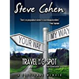 Travel To The G-Spot -- The Guide Book ~ Steve Cohen