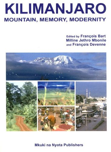 Kilimanjaro Mountain, Memory, Modernity