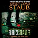 The Perfect Stranger (       UNABRIDGED) by Wendy Corsi Staub Narrated by Allyson Ryan
