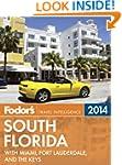 Fodor's South Florida 2014: with Miam...
