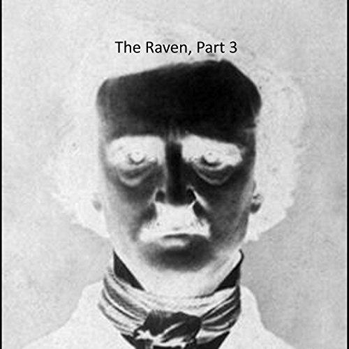 the-raven-pt-3