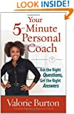 Your 5-Minute Personal Coach: Ask the Right Questions, Get the Right Answers