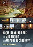 Game Development and Simulation with Unreal Technology Front Cover