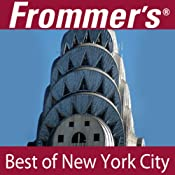 Frommer's Best of New York City Audio Tour | [Pauline Frommer, Alexis Lipsitz Flippin]