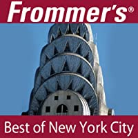 Frommer's Best of New York City Audio Tour (       UNABRIDGED) by Pauline Frommer, Alexis Lipsitz Flippin Narrated by Pauline Frommer