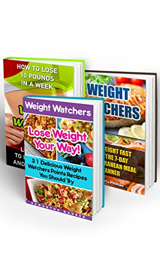 Weight Watchers BOX SET 3 IN 1: Learn How To Lose 10 Pounds In A Week + 31 Delicious Weight Watchers Points Recipes  + 7-day Mediterranean Meal Planner: ... Simple Diet Plan With No Calorie Counting,) by Samantha Barber