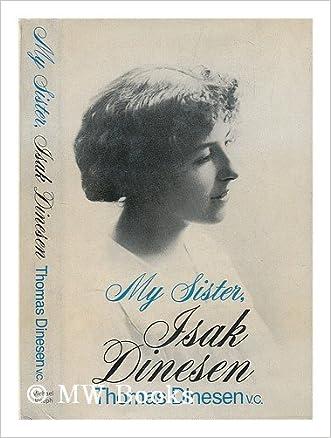 My Sister, Isak Dinesen