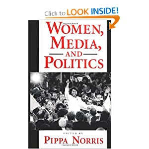 women media and politics These results indicate that the media may focus more on the personality traits of female politicians than of male ones -- and the presence of a female candidate in a political race brings personal.