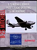 img - for North American B-25 Mitchell Bomber Pilot's Flight Operating Manual book / textbook / text book