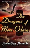 The Guardians of Glede Book 4: The Dragons of Mere Odain
