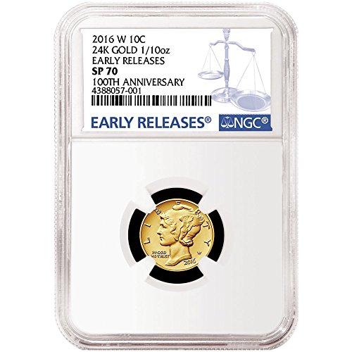 2016-W 10c Gold Mercury Dime Centennial .9999 1/10th oz. Blue ER - SP70 NGC