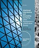 img - for Cengage Advantage Books: Intentional Interviewing and Counseling: Facilitating Client Development in a Multicultural Society book / textbook / text book