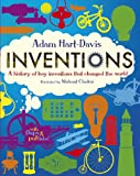 Inventions: A History of Key Inventions That Changed the World