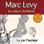 Le voleur d'ombres | Marc Levy