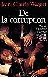 echange, troc Jean-Claude Waquet - De la corruption