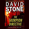 The Skorpion Directive: A Micah Dalton Thriller (       UNABRIDGED) by David Stone Narrated by Jason Culp